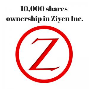 10000-shares-ownership-in-ziyen-inc