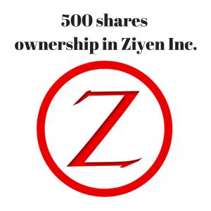 500-shares-ownership-in-ziyen-inc